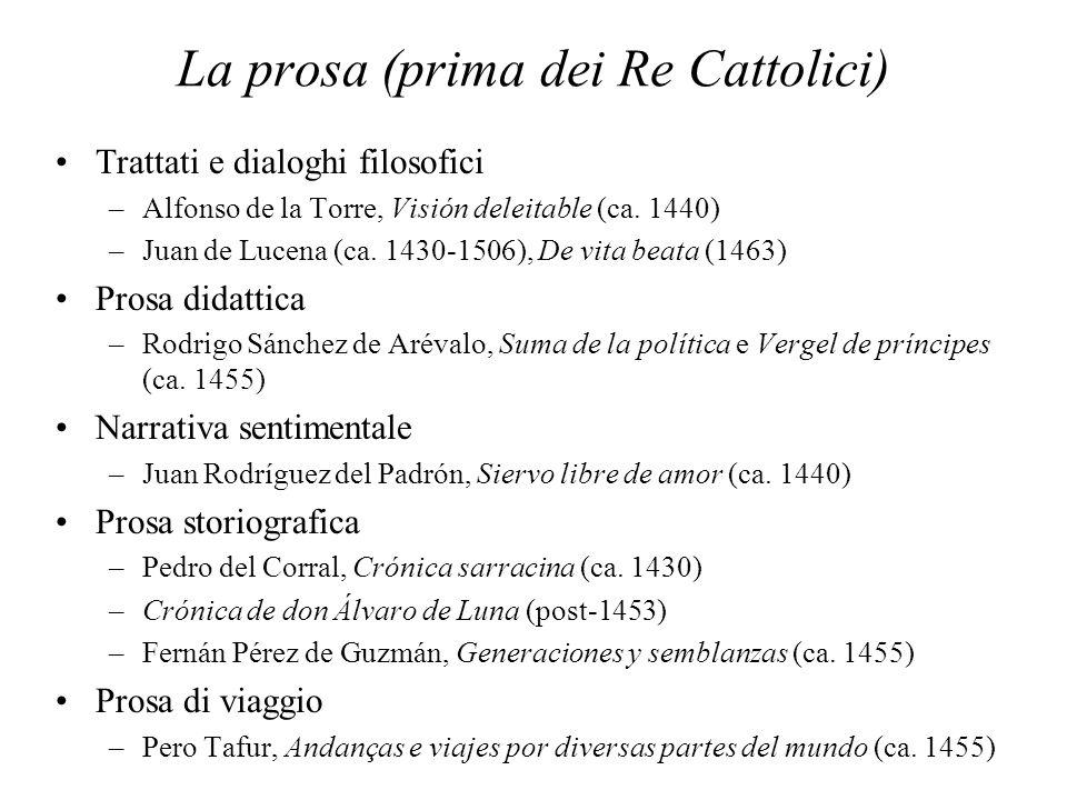 La prosa (prima dei Re Cattolici) Trattati e dialoghi filosofici –Alfonso de la Torre, Visión deleitable (ca.