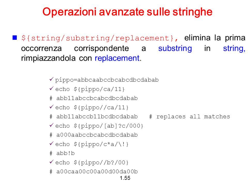 1.55 Operazioni avanzate sulle stringhe ${string/substring/replacement}, elimina la prima occorrenza corrispondente a substring in string, rimpiazzand