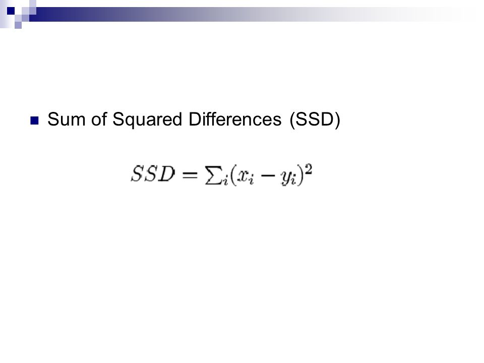 Sum of Squared Differences (SSD)