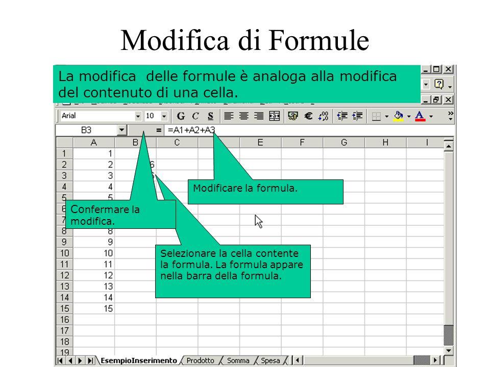 44 Selezionare la cella contente la formula. La formula appare nella barra della formula.