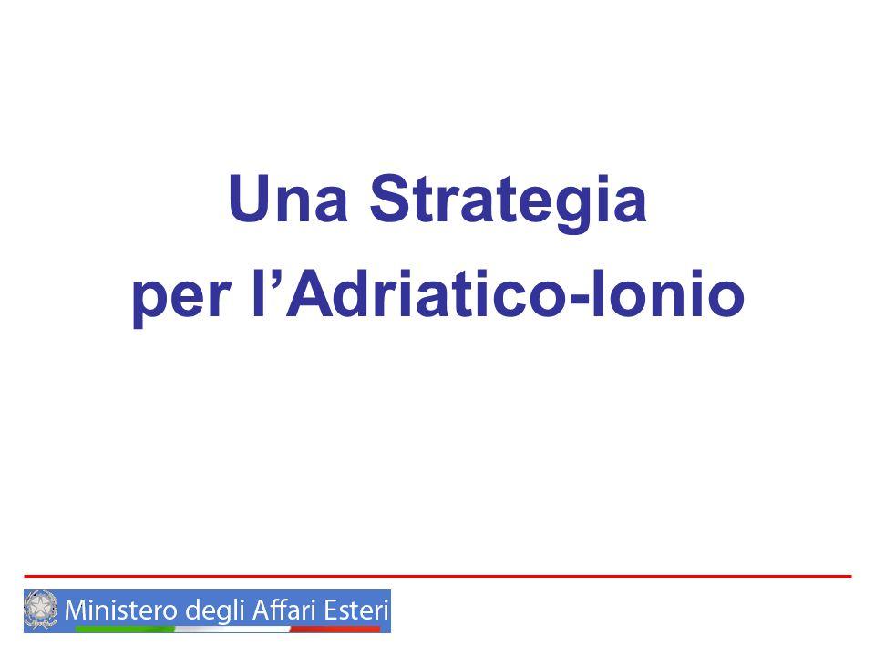 Una Strategia per lAdriatico-Ionio
