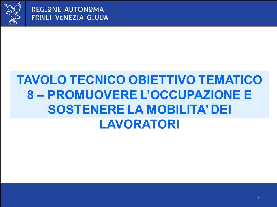 TAVOLO TECNICO OBIETTIVO TEMATICO 11 – RAFFORZAMENTO DELLA CAPACITA ISTITUZIONALE E DI UNAMMINISTRAZIONE PUBBLICA EFFICACE