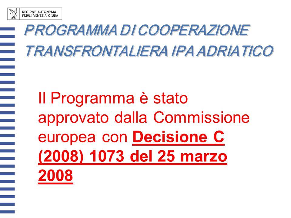 Il Programma è stato approvato dalla Commissione europea con Decisione C (2008) 1073 del 25 marzo 2008