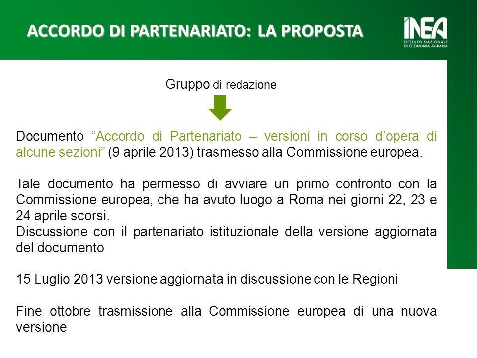 Documento Accordo di Partenariato – versioni in corso dopera di alcune sezioni (9 aprile 2013) trasmesso alla Commissione europea. Tale documento ha p