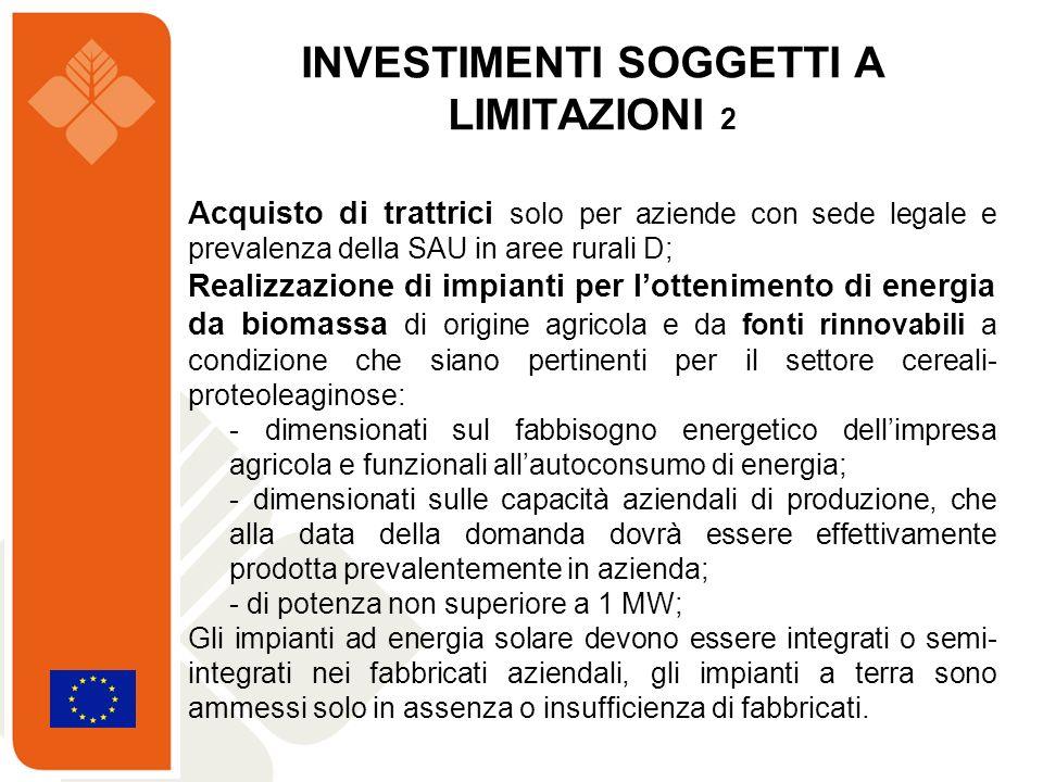 Acquisto di trattrici solo per aziende con sede legale e prevalenza della SAU in aree rurali D; Realizzazione di impianti per lottenimento di energia