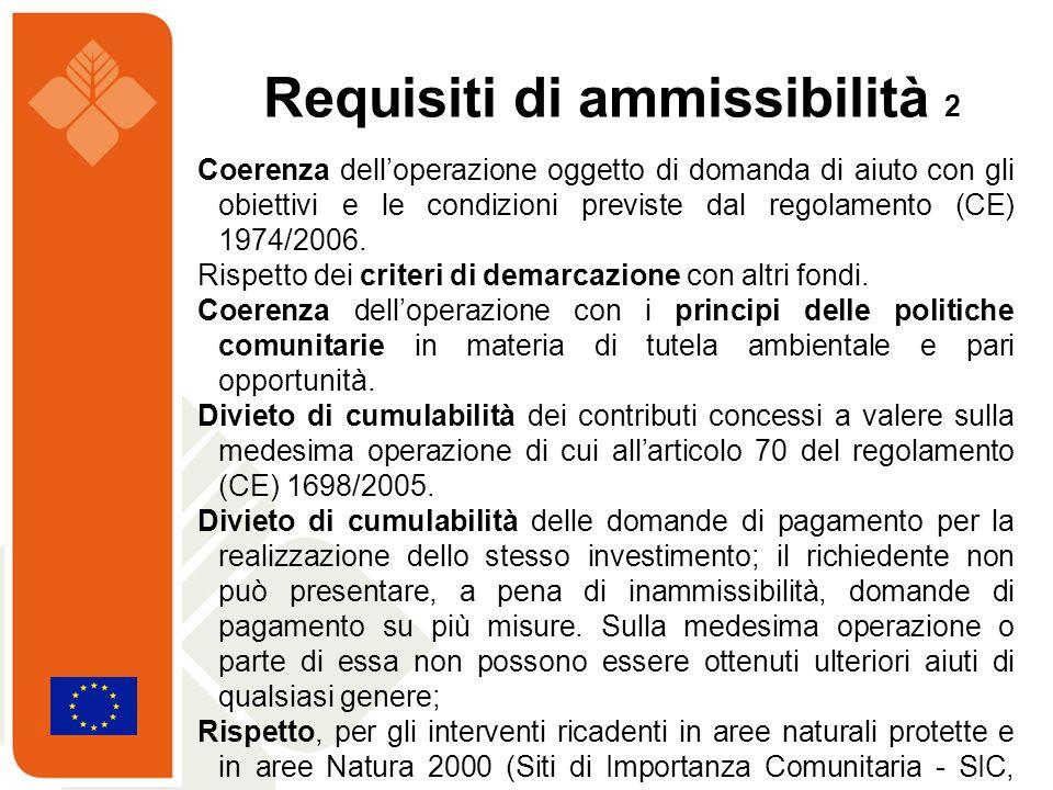 Coerenza delloperazione oggetto di domanda di aiuto con gli obiettivi e le condizioni previste dal regolamento (CE) 1974/2006. Rispetto dei criteri di