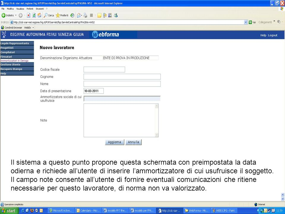 Terminato linserimento lutente dovrà cliccare su aggiorna ed il nominativo verrà registrato dal sistema.