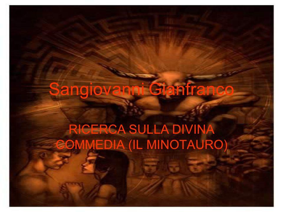 Sangiovanni Gianfranco RICERCA SULLA DIVINA COMMEDIA (IL MINOTAURO)
