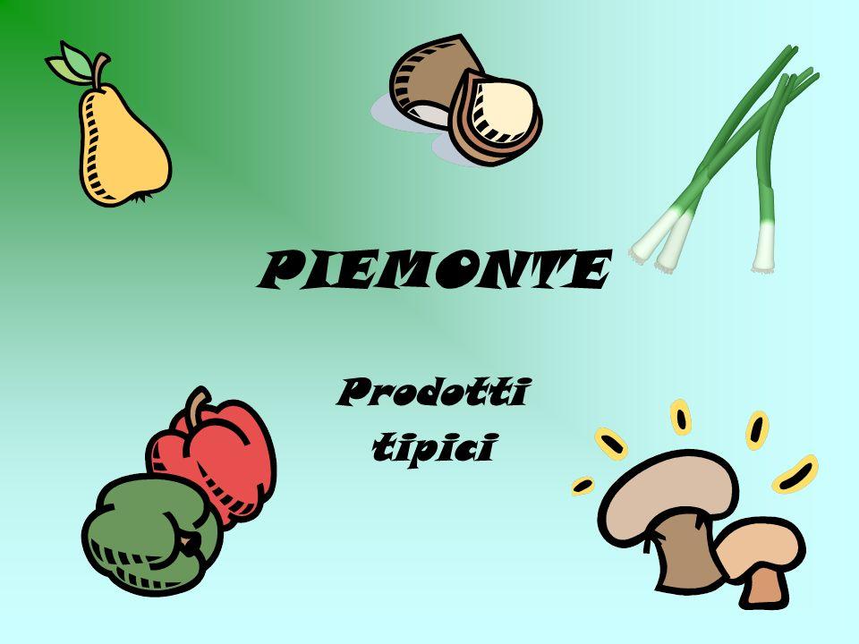 I principali prodotti tipici piemontesi Il cardoIl cardo LasparagoLasparago Il porroIl porro Il peperone quadratoIl peperone quadrato Le pere martin secLe pere martin sec Le pere madernassaLe pere madernassa