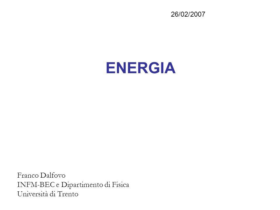 Etimologia Dal greco antico ενέργεια (energeia) azione, lavoro in atto, capacità di agire.