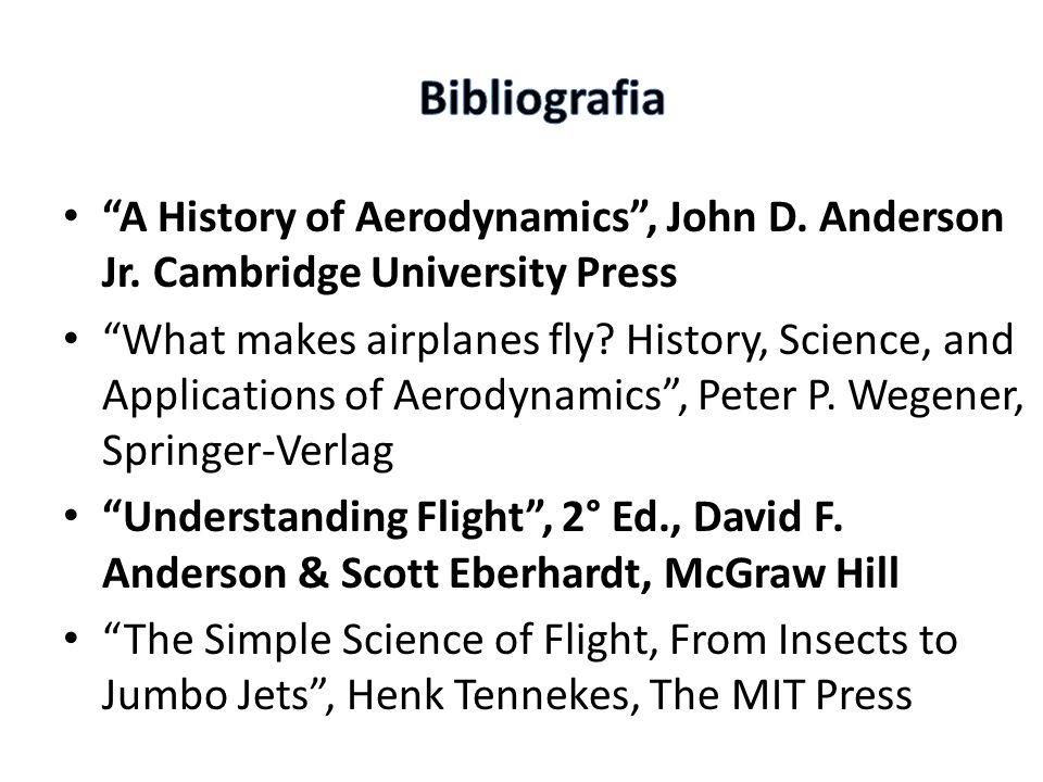 A History of Aerodynamics, John D.Anderson Jr.