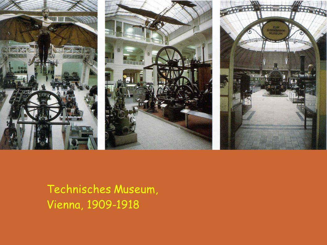 Technisches Museum, Vienna, 1909-1918