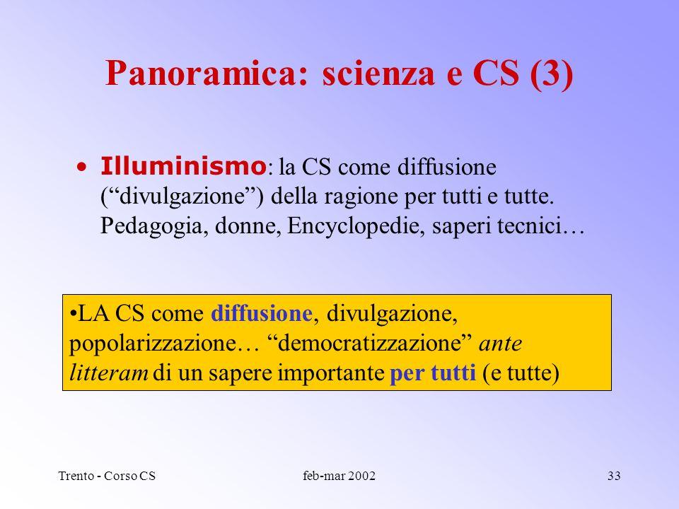Trento - Corso CSfeb-mar 200232 600 : la scienza anche come metodo conoscitivo, strumento di dominio e controllo e… esempio morale. Utopie scientifich