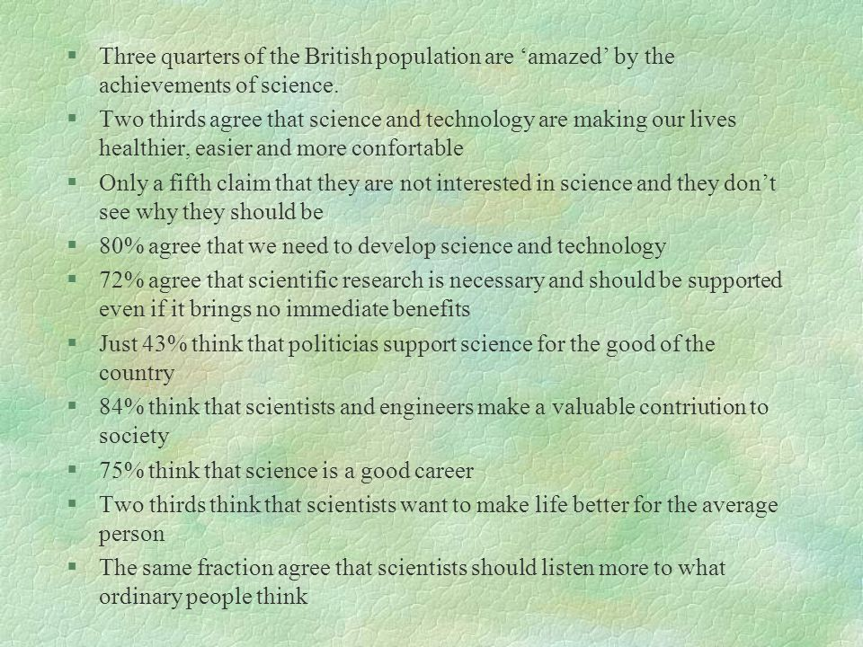 Science and the public A Review of Science Communication and Public Attitudes to Science in Britain §Office of Science and Technology (OST) & The Well