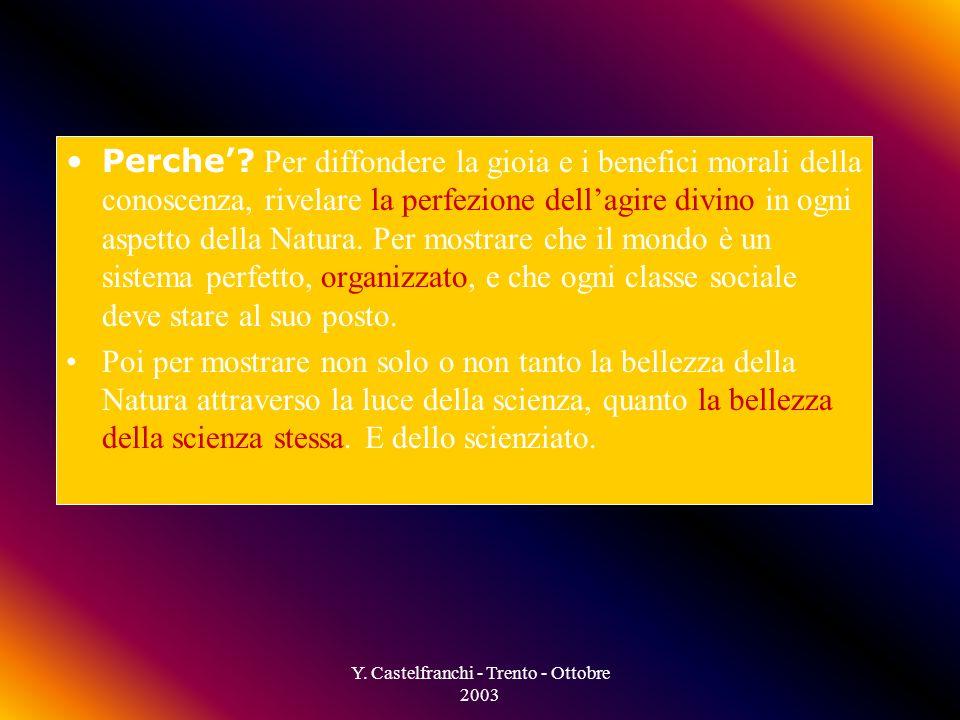 Y. Castelfranchi - Trento - Ottobre 2003 1800: la scienza diventa un mestiere.