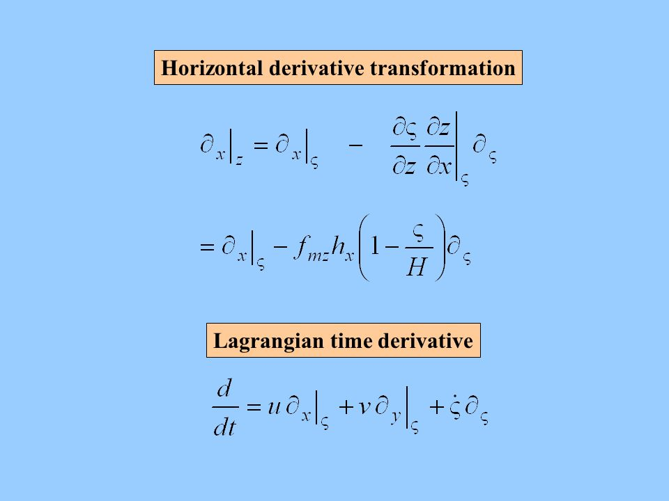Horizontal derivative transformation Lagrangian time derivative