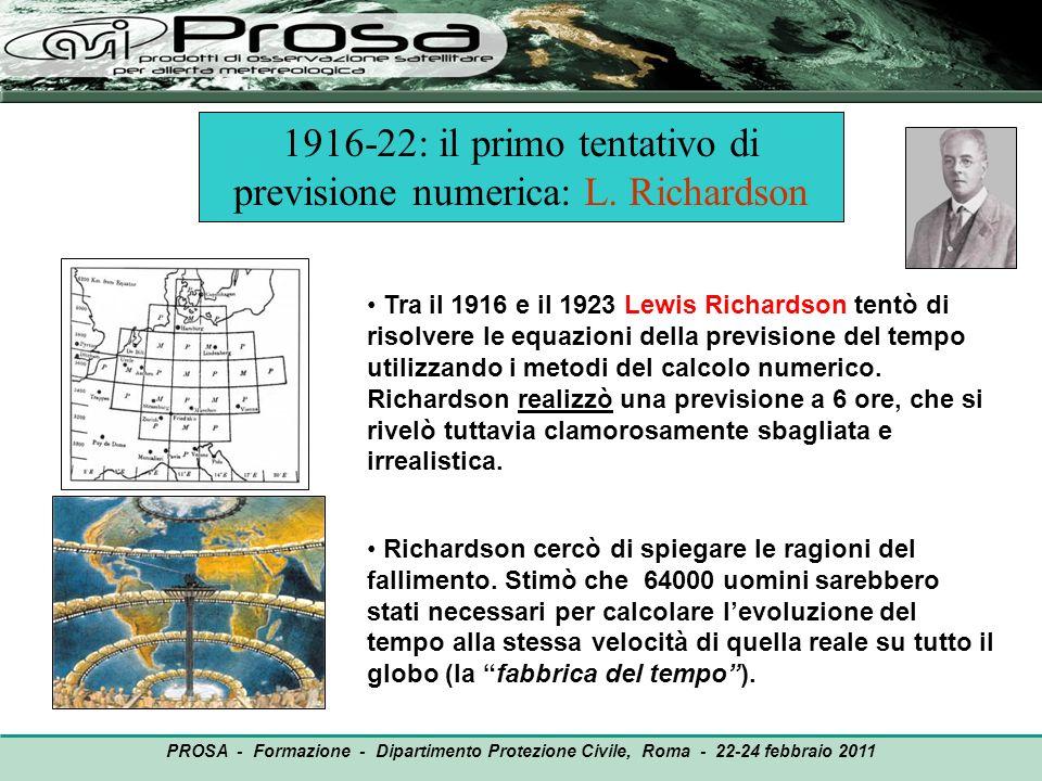 Modulo PRE-BOLAM: Pre-processamento del modello BOLAM OUTPUT Lettura e decodifica dati in input: analisi e previsione (per 72 ore) del modello meteorologico globale GFS (NOAA-NCEP, USA) a risoluzione 0.5x0.5° e 26 livelli in atmosfera per un dominio prescelto PROSA - Formazione - Dipartimento Protezione Civile, Roma - 22-24 febbraio 2011 Correzione degli errori sistematici dei dati di input Definizione dei campi delle grandezze fisiografici del modello BOLAM Elaborazione delle grandezze superficiali di BOLAM Scrittura dei dati con le condizioni iniziali ed al contorno di BOLAM Interpolazione orizzontale e verticale dei campi delle grandezze meteorologiche dalla griglia dei dati di input alla griglia di BOLAM