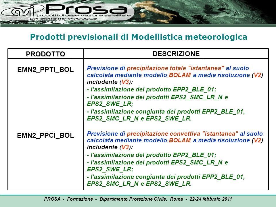 PRODOTTO EMN2_PPTI_BOL EMN2_PPCI_BOL DESCRIZIONE Previsione di precipitazione totale