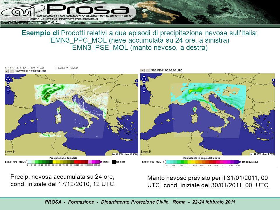 Esempio di Prodotti relativi a due episodi di precipitazione nevosa sullItalia: EMN3_PPC_MOL (neve accumulata su 24 ore, a sinistra) EMN3_PSE_MOL (man