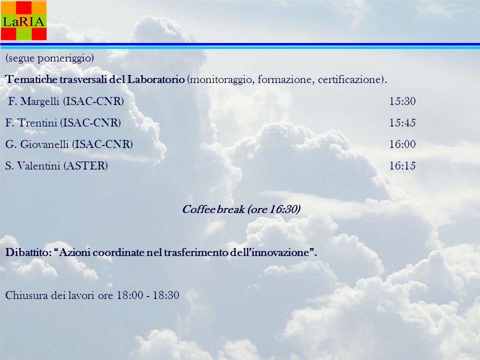 (segue pomeriggio) Tematiche trasversali del Laboratorio (monitoraggio, formazione, certificazione).