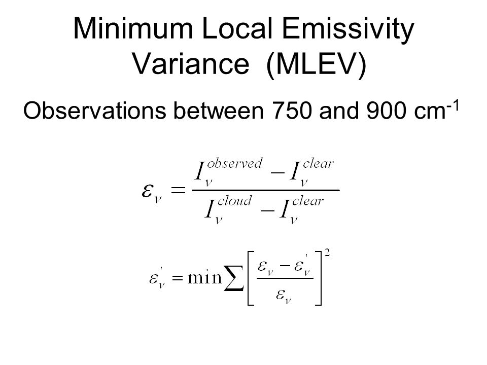 Minimum Local Emissivity Variance (MLEV) Observations between 750 and 900 cm -1