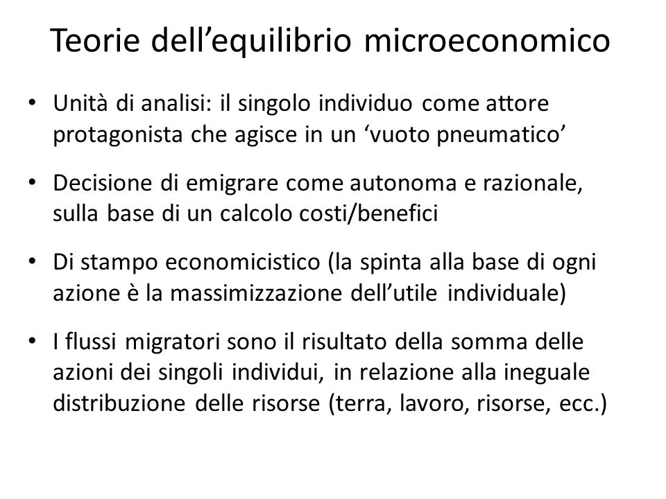 Teorie dellequilibrio microeconomico Unità di analisi: il singolo individuo come attore protagonista che agisce in un vuoto pneumatico Decisione di em