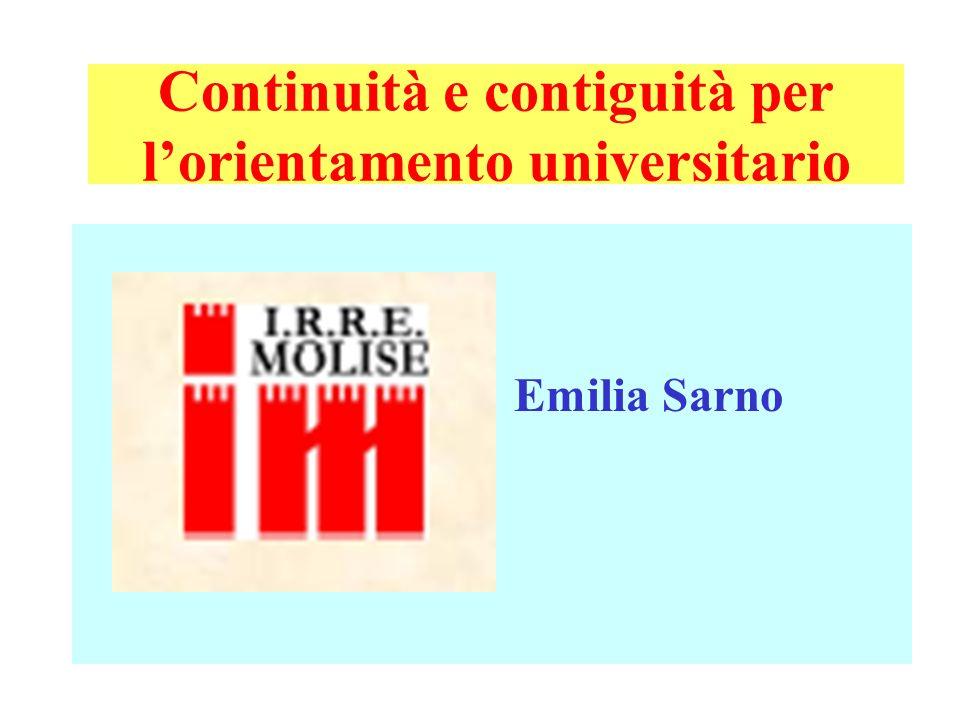 Continuità e contiguità per lorientamento universitario Emilia Sarno