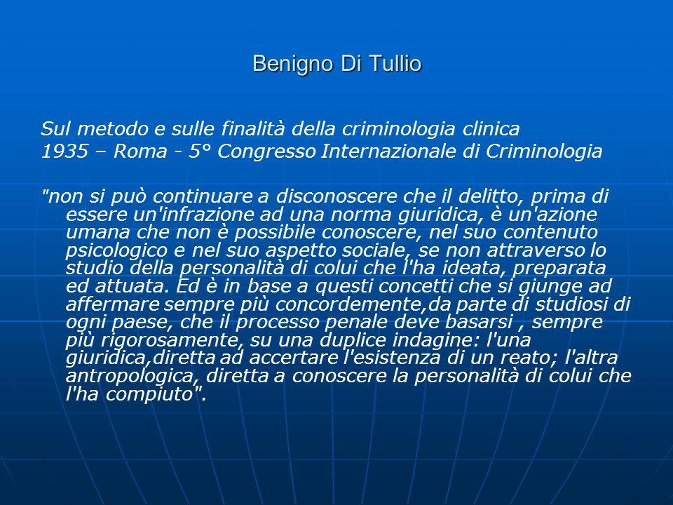 Benigno Di Tullio Sul metodo e sulle finalità della criminologia clinica 1935 – Roma - 5° Congresso Internazionale di Criminologia