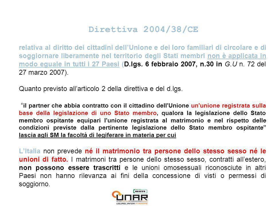 Direttiva 2004/38/CE relativa al diritto dei cittadini dellUnione e dei loro familiari di circolare e di soggiornare liberamente nel territorio degli Stati membri non è applicata in modo eguale in tutti i 27 Paesi (D.lgs.