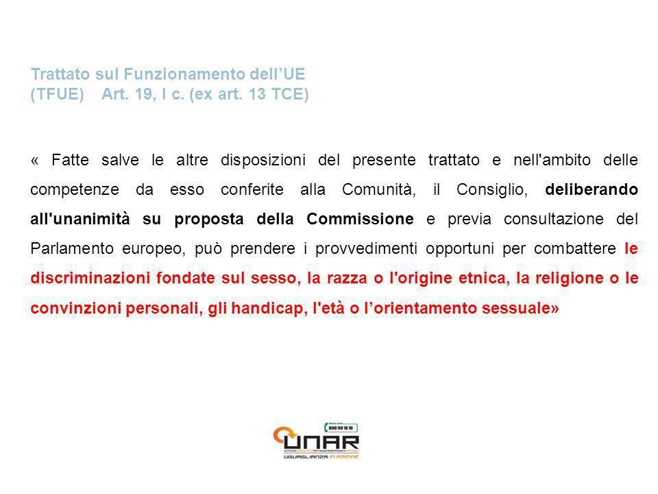 Trattato sul Funzionamento dellUE (TFUE) Art. 19, I c.