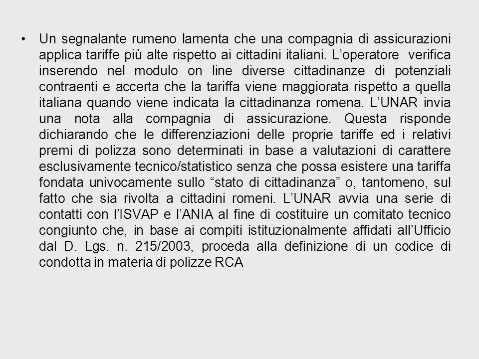 Un segnalante rumeno lamenta che una compagnia di assicurazioni applica tariffe più alte rispetto ai cittadini italiani. Loperatore verifica inserendo