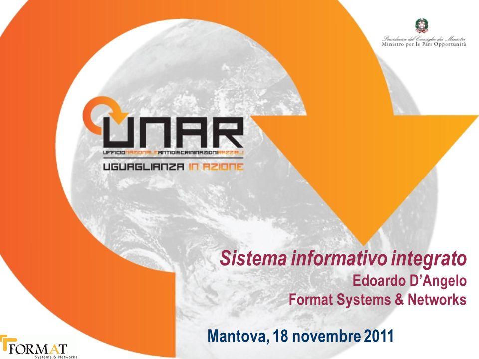 Sistema informativo integrato Edoardo DAngelo Format Systems & Networks Mantova, 18 novembre 2011