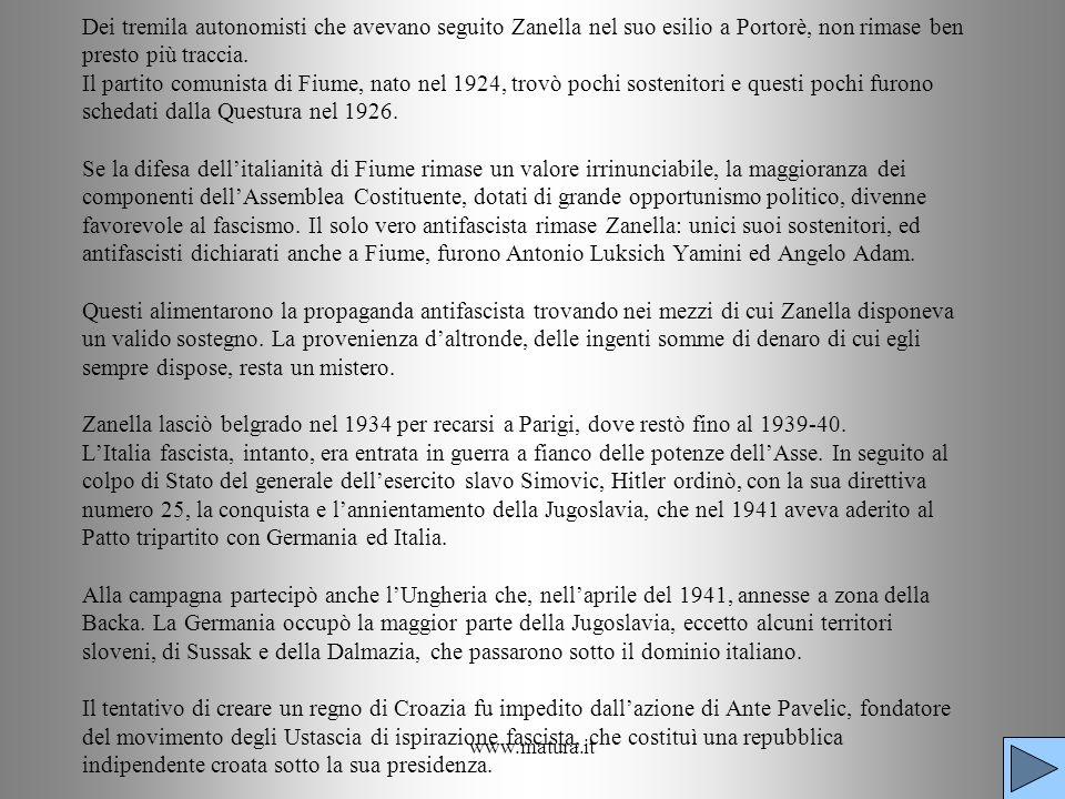 www.matura.it Dei tremila autonomisti che avevano seguito Zanella nel suo esilio a Portorè, non rimase ben presto più traccia. Il partito comunista di