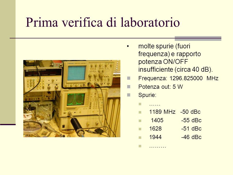 Prima verifica di laboratorio molte spurie (fuori frequenza) e rapporto potenza ON/OFF insufficiente (circa 40 dB). Frequenza: 1296.825000 MHz Potenza