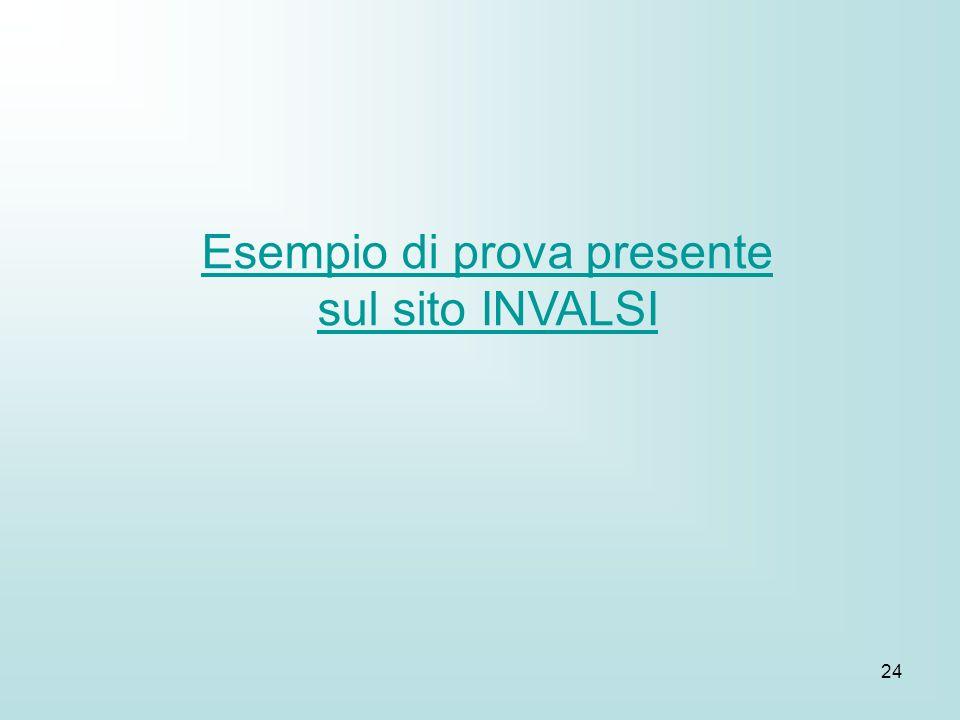 24 Esempio di prova presente sul sito INVALSI