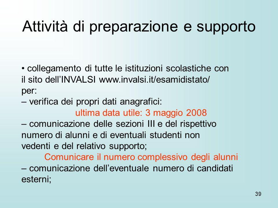 39 collegamento di tutte le istituzioni scolastiche con il sito dellINVALSI www.invalsi.it/esamidistato/ per: – verifica dei propri dati anagrafici: u