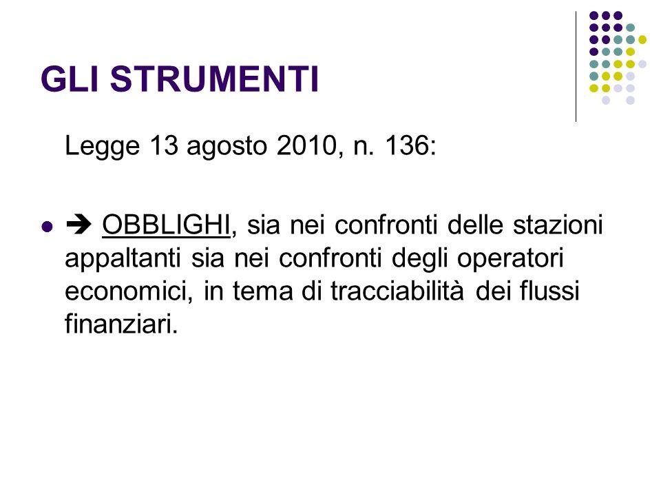 GLI STRUMENTI Legge 13 agosto 2010, n.