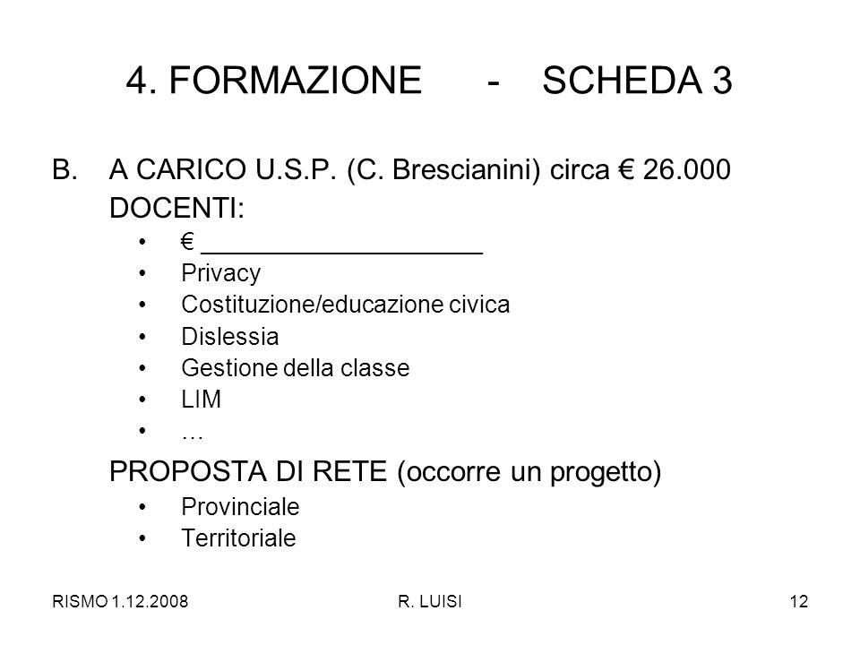 RISMO 1.12.2008R. LUISI12 4. FORMAZIONE - SCHEDA 3 B.A CARICO U.S.P.