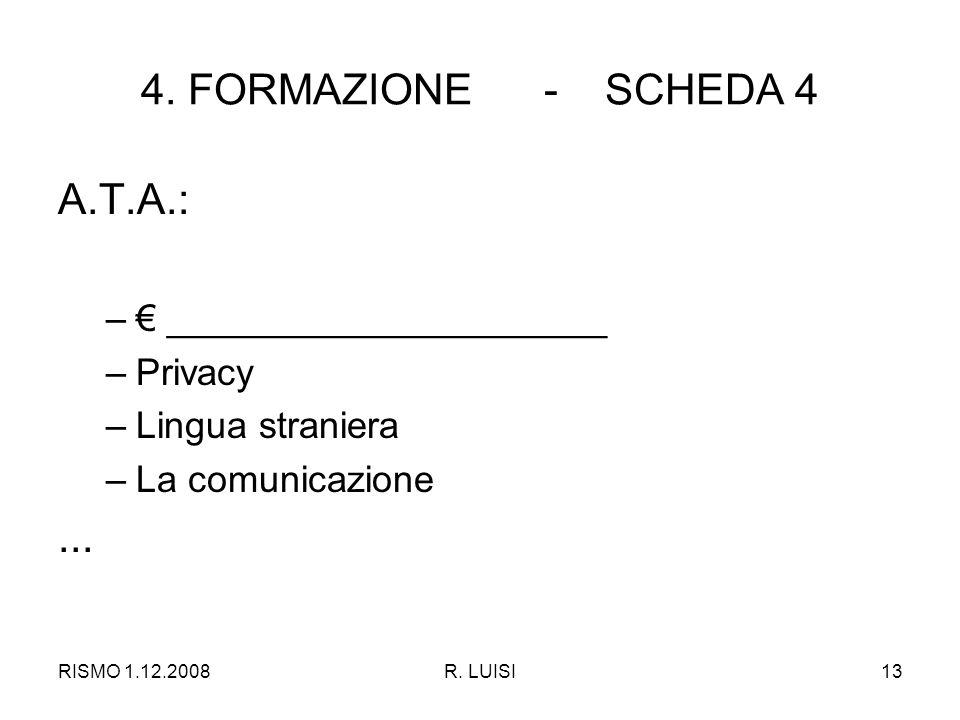 RISMO 1.12.2008R. LUISI13 4.