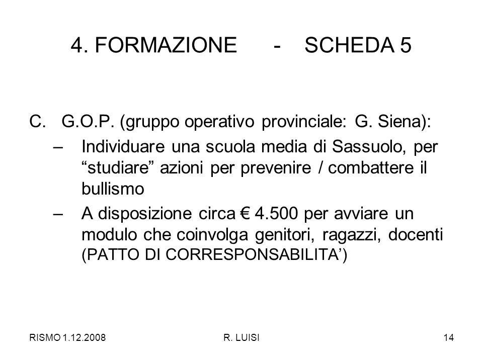 RISMO 1.12.2008R. LUISI14 4. FORMAZIONE - SCHEDA 5 C.G.O.P.