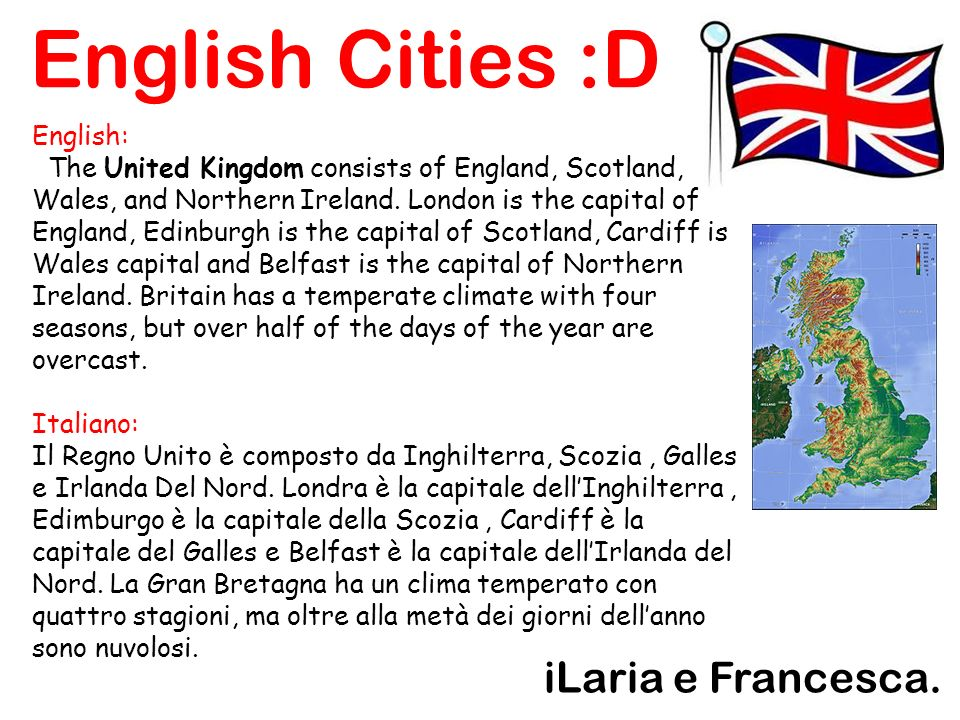 English Cities :D iLaria e Francesca.