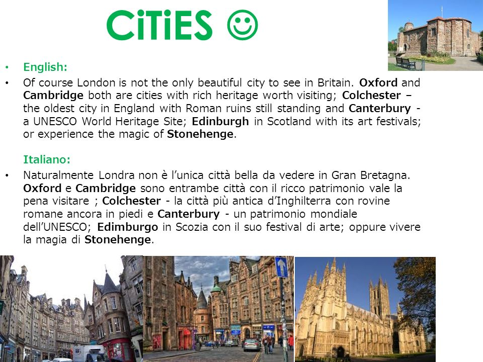 CiTiES English: Of course London is not the only beautiful city to see in Britain.