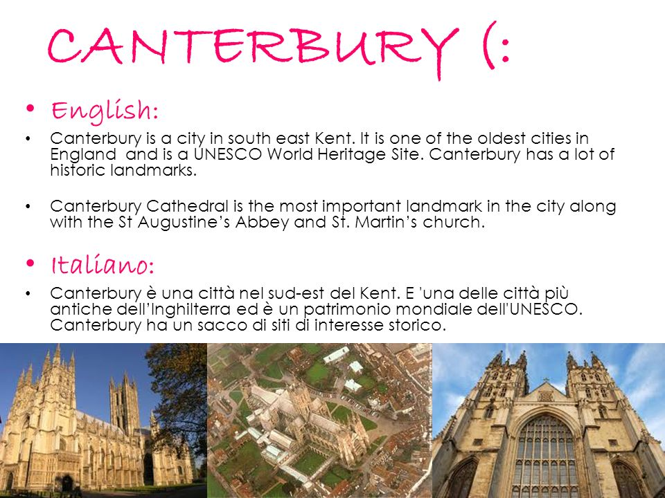 CANTERBURY (: English: Canterbury is a city in south east Kent.