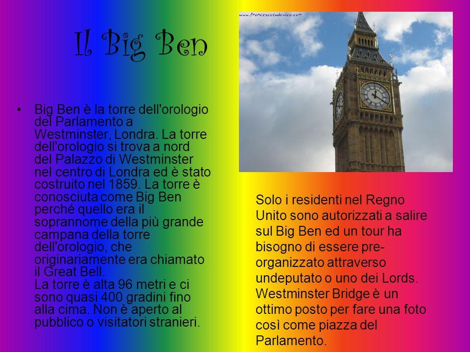Il Big Ben Big Ben è la torre dell'orologio del Parlamento a Westminster, Londra. La torre dell'orologio si trova a nord del Palazzo di Westminster ne