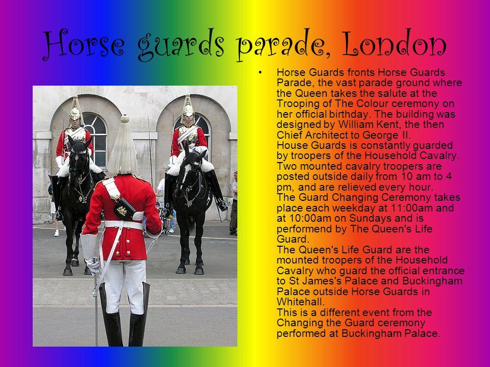 Guardia a cavallo, Londra Horse Guards si trova di fronte aHorse Guards Parade, la grande piazza d armi dove la regina viene salutata al Trooping della cerimonia per il suo compleanno ufficiale.
