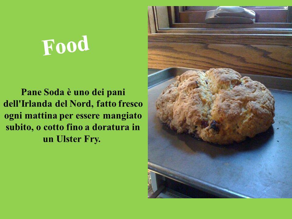 Pane Soda è uno dei pani dell'Irlanda del Nord, fatto fresco ogni mattina per essere mangiato subito, o cotto fino a doratura in un Ulster Fry.