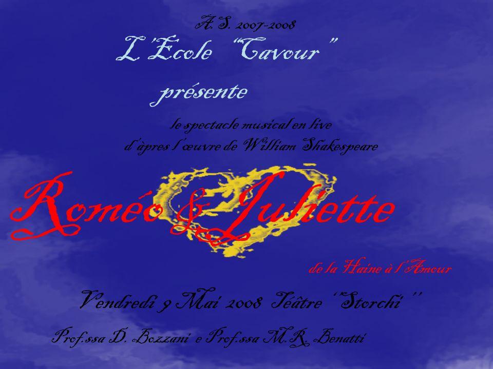 le spectacle musical en live dàpres lœuvre de William Shakespeare de la Haine à lAmour A.S.
