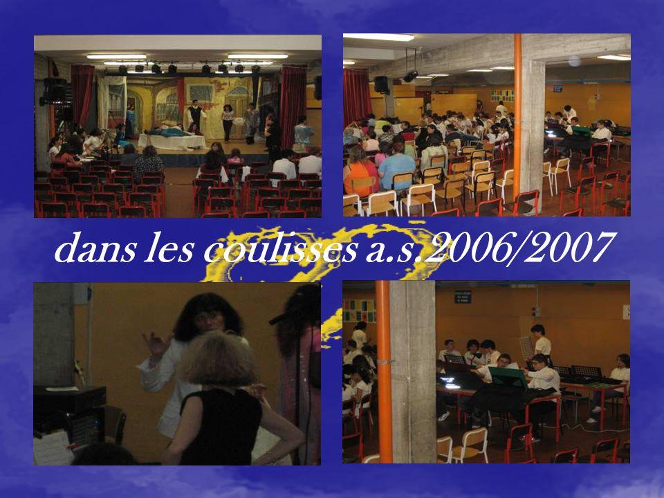 dans les coulisses a.s.2006/2007