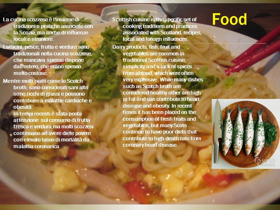 Food La cucina scozzese è l'insieme di tradizioni e pratiche associate con la Scozia, ma anche di influenze locali e straniere. Latticini, pesce, frut
