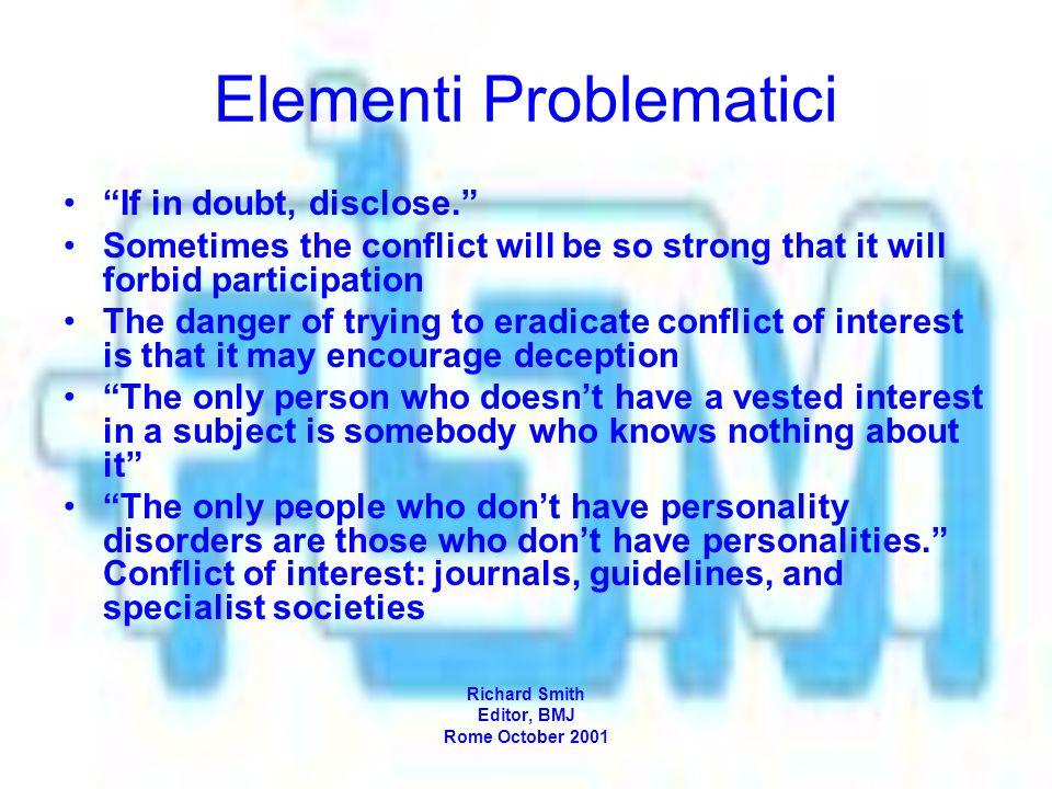 Elementi Problematici If in doubt, disclose.